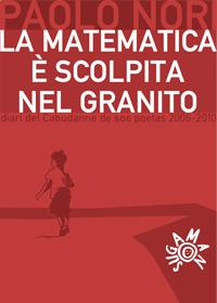Paolo Nori - La matematica è scolpita nel granito