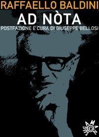 Raffaello Baldini - Ad nòta